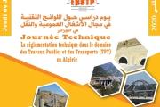 Journée Technique La réglementation technique dans le domaine des Travaux Publics et des Transports (TPT) en Algérie